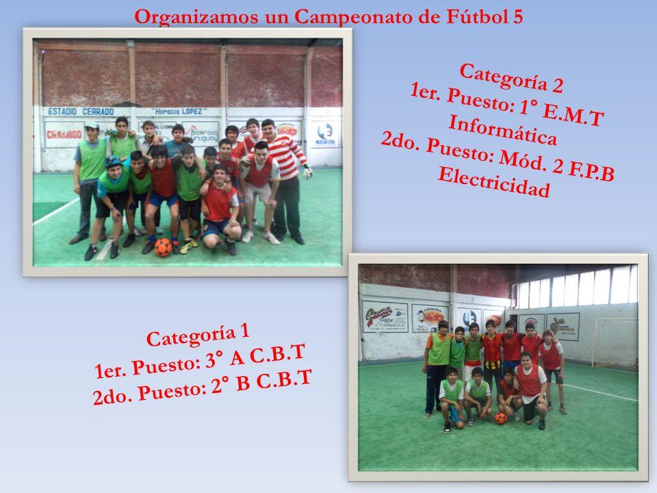 Organizamos un Campeonato de Fútbol 5