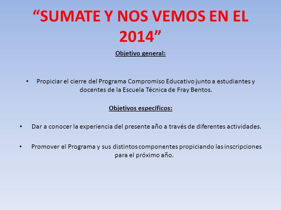 SUMATE Y NOS VEMOS EN EL 2014