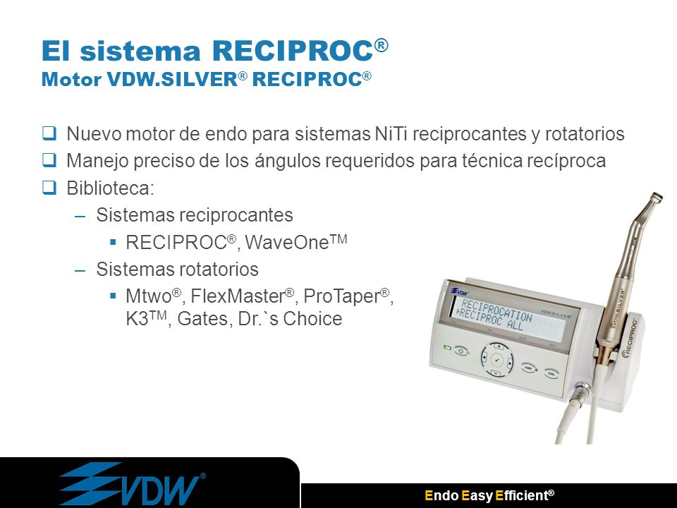 El sistema RECIPROC® Motor VDW.SILVER® RECIPROC®