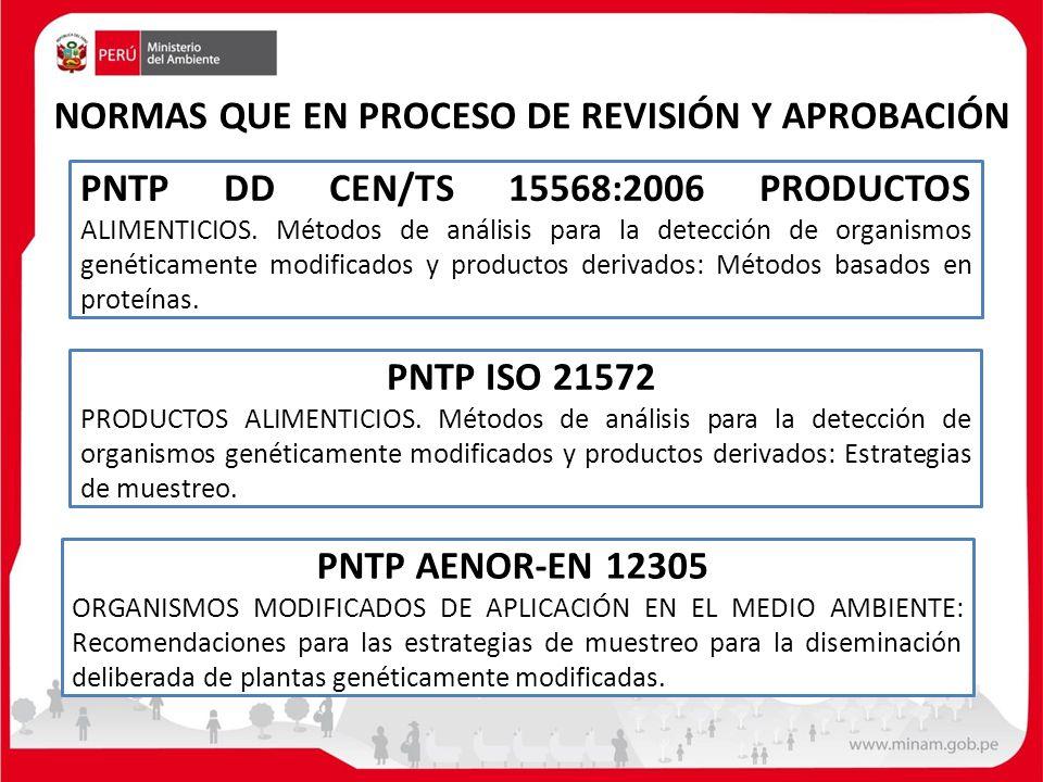 NORMAS QUE EN PROCESO DE REVISIÓN Y APROBACIÓN