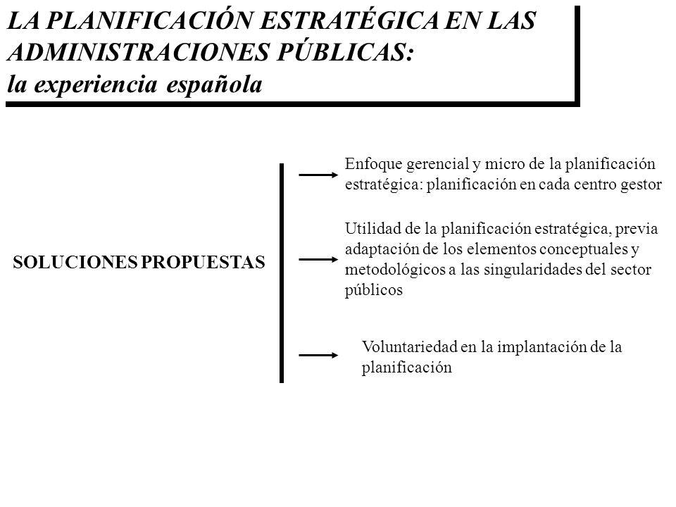 LA PLANIFICACIÓN ESTRATÉGICA EN LAS ADMINISTRACIONES PÚBLICAS: la experiencia española
