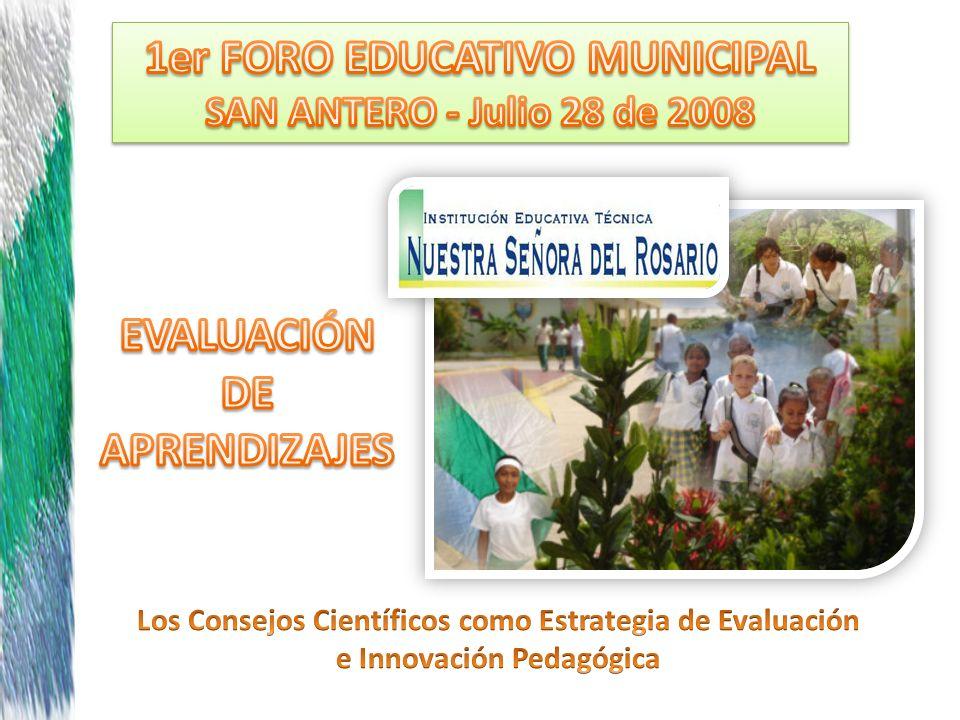 1er FORO EDUCATIVO MUNICIPAL EVALUACIÓN DE APRENDIZAJES