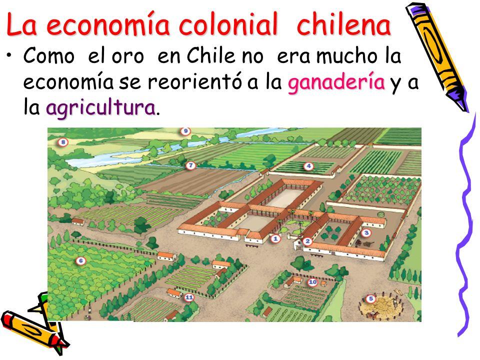 La economía colonial chilena