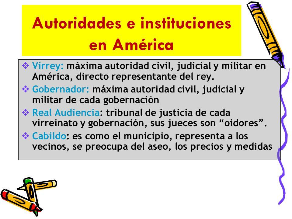 Autoridades e instituciones en América