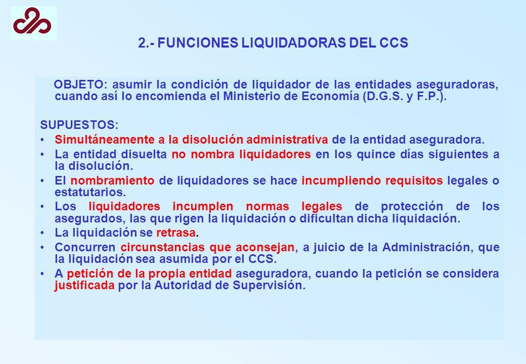 2.- FUNCIONES LIQUIDADORAS DEL CCS