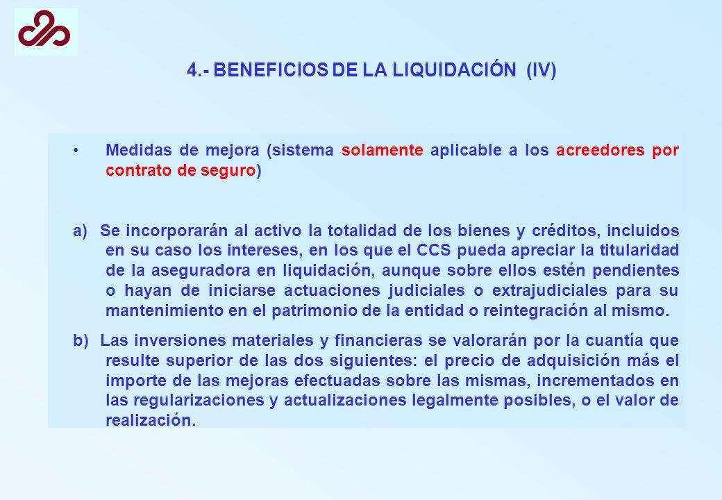 4.- BENEFICIOS DE LA LIQUIDACIÓN (IV)
