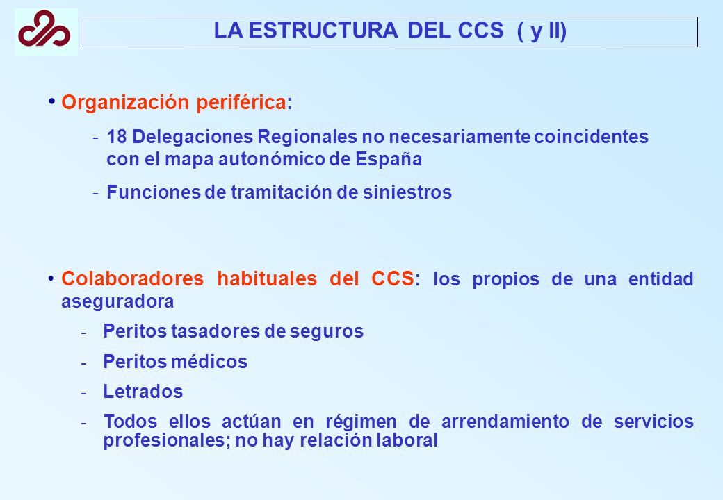 LA ESTRUCTURA DEL CCS ( y II)