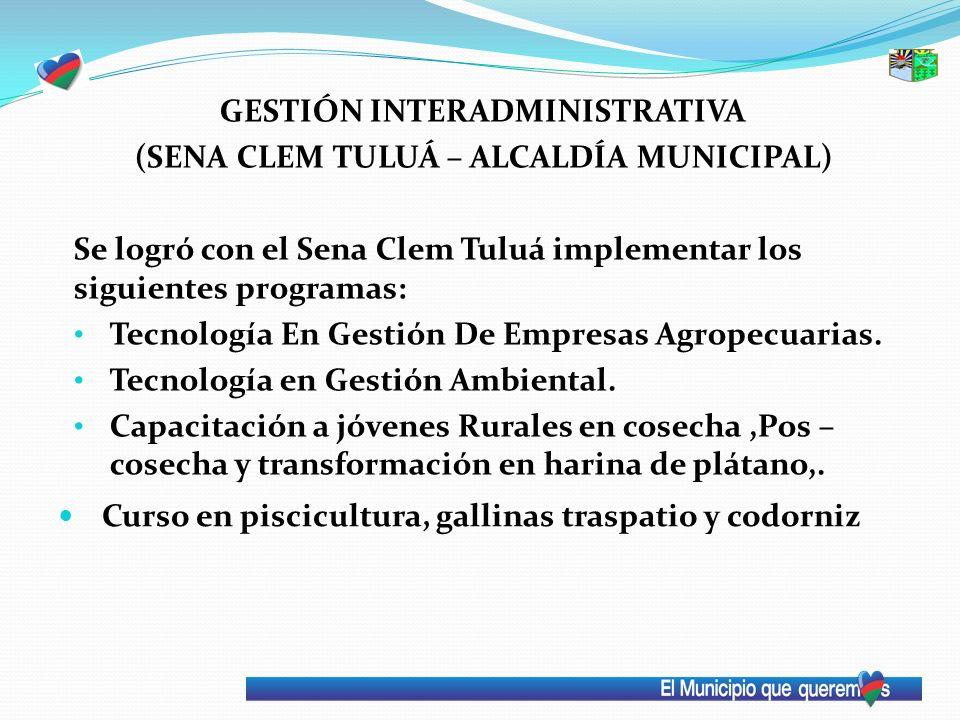 GESTIÓN INTERADMINISTRATIVA (SENA CLEM TULUÁ – ALCALDÍA MUNICIPAL)