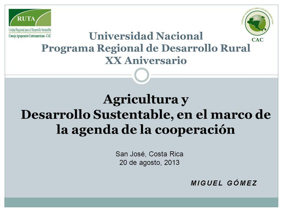 Desarrollo Sustentable, en el marco de la agenda de la cooperación