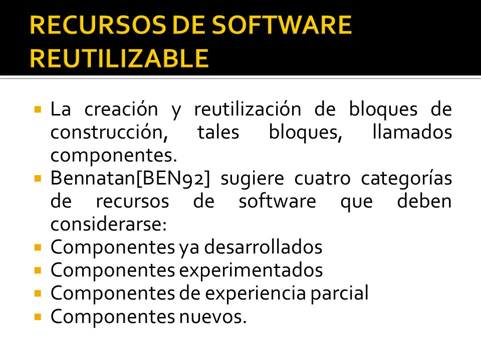 RECURSOS DE SOFTWARE REUTILIZABLE