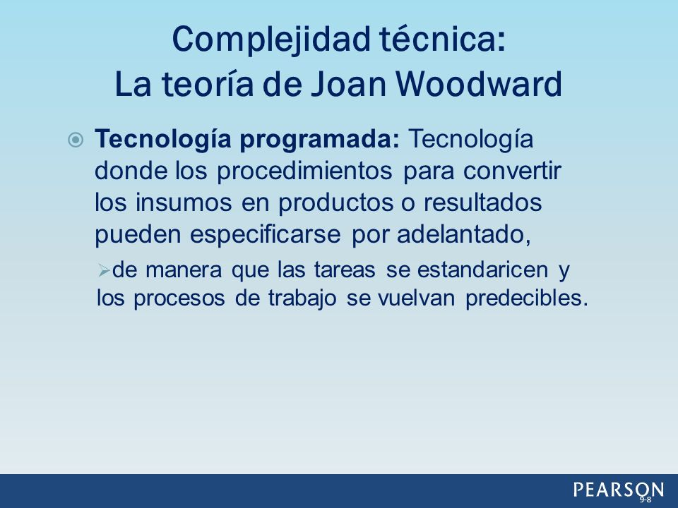 Complejidad técnica: La teoría de Joan Woodward