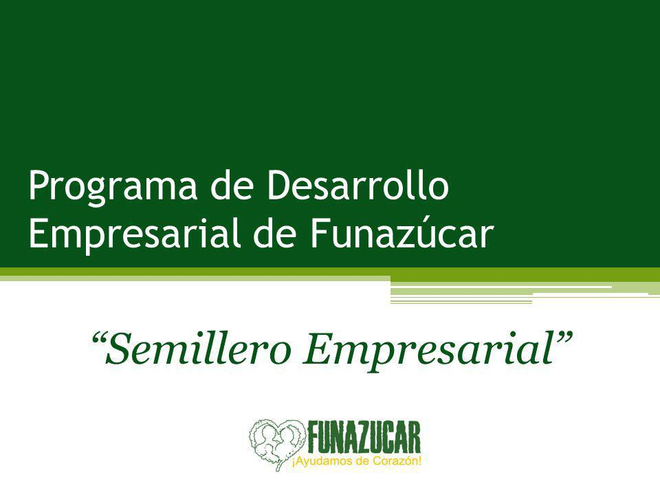 Programa de Desarrollo Empresarial de Funazúcar