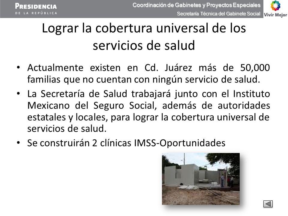 Lograr la cobertura universal de los servicios de salud
