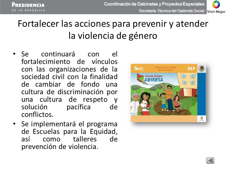 Fortalecer las acciones para prevenir y atender la violencia de género