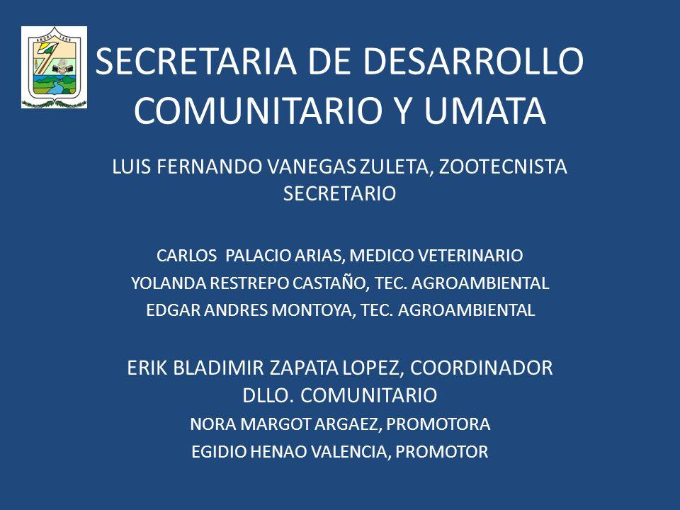 SECRETARIA DE DESARROLLO COMUNITARIO Y UMATA
