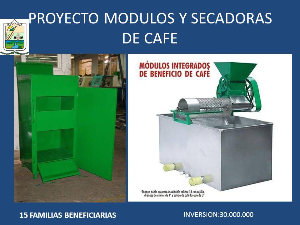 PROYECTO MODULOS Y SECADORAS DE CAFE