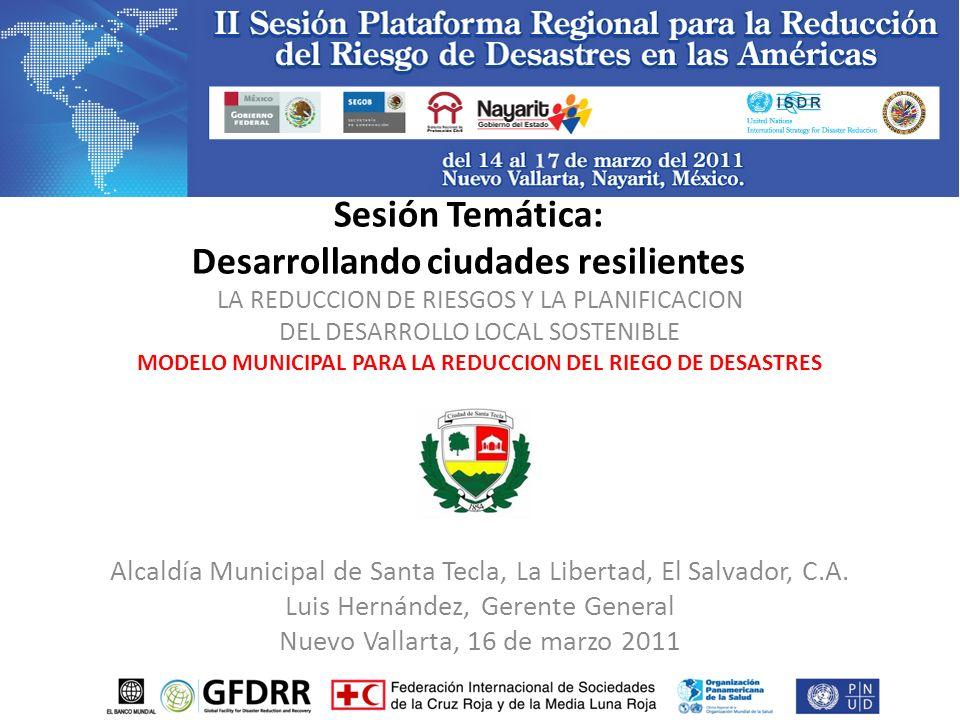 Sesión Temática: Desarrollando ciudades resilientes