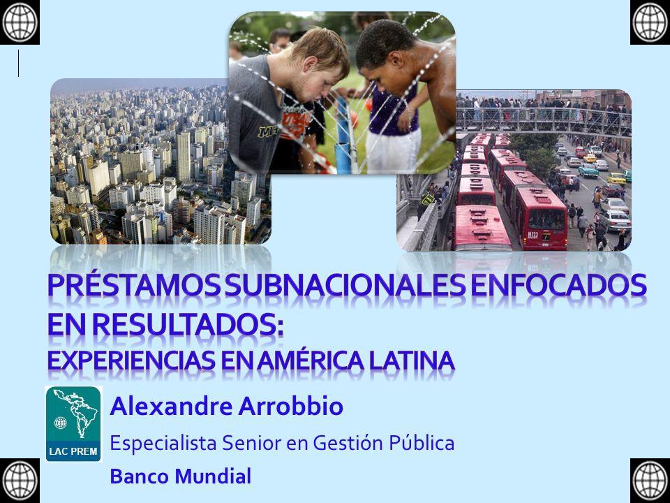 Préstamos Subnacionales enfocados en resultados: experiencias en América Latina