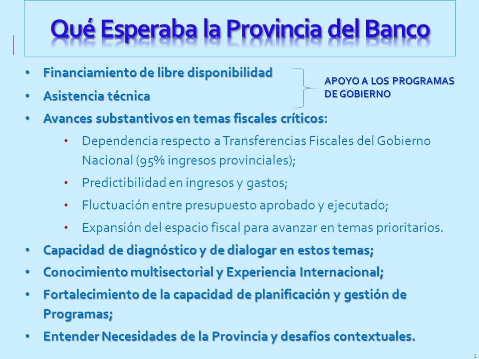 Qué Esperaba la Provincia del Banco