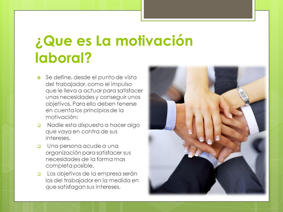 ¿Que es La motivación laboral