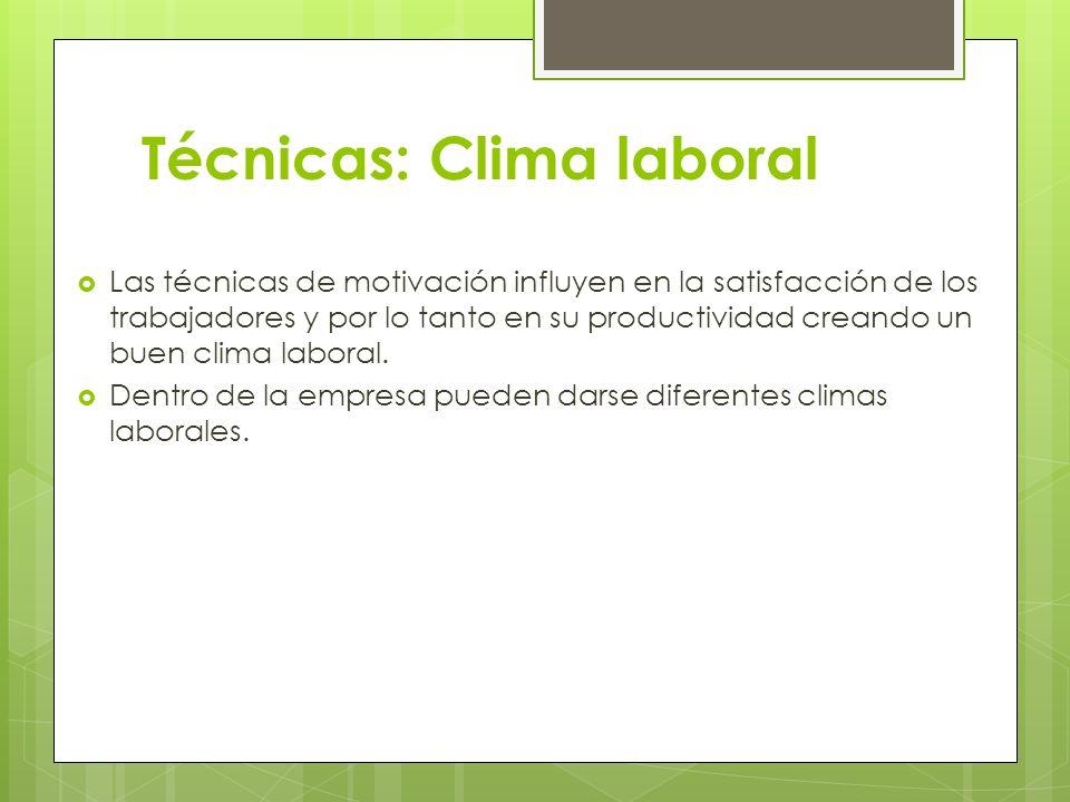Técnicas: Clima laboral