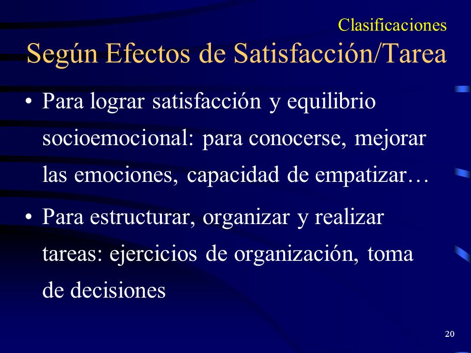 Clasificaciones Según Efectos de Satisfacción/Tarea