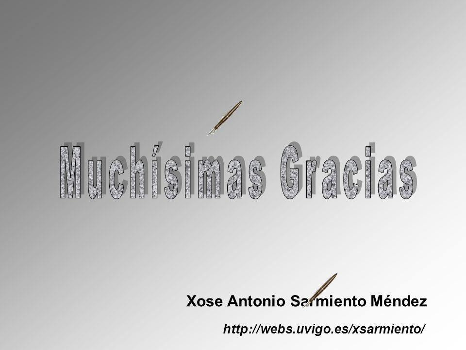 Muchísimas Gracias Xose Antonio Sarmiento Méndez