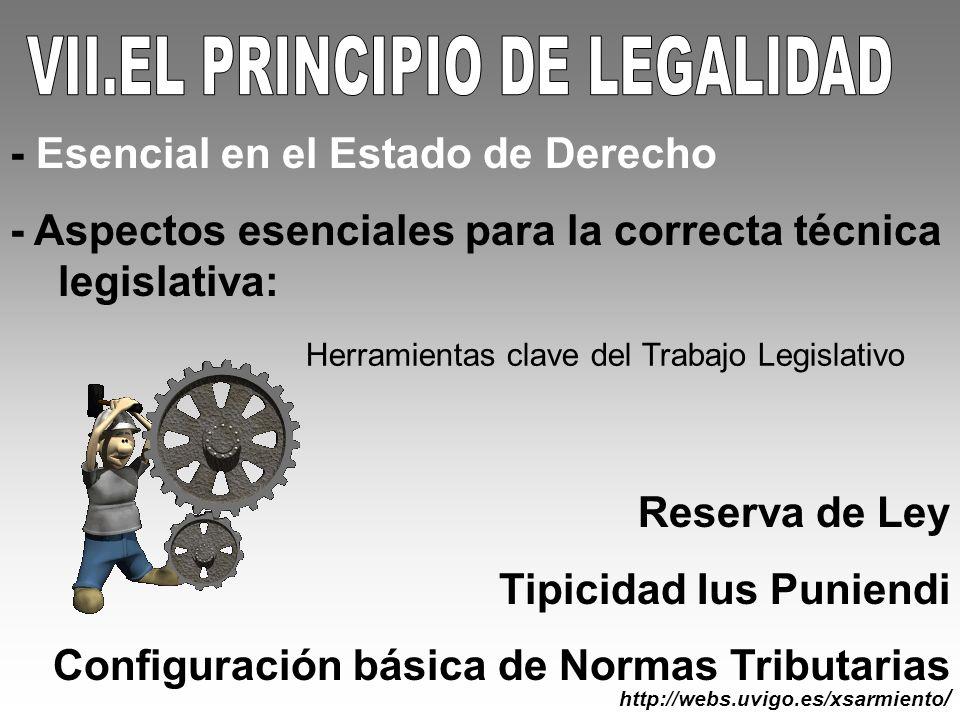 VII.EL PRINCIPIO DE LEGALIDAD