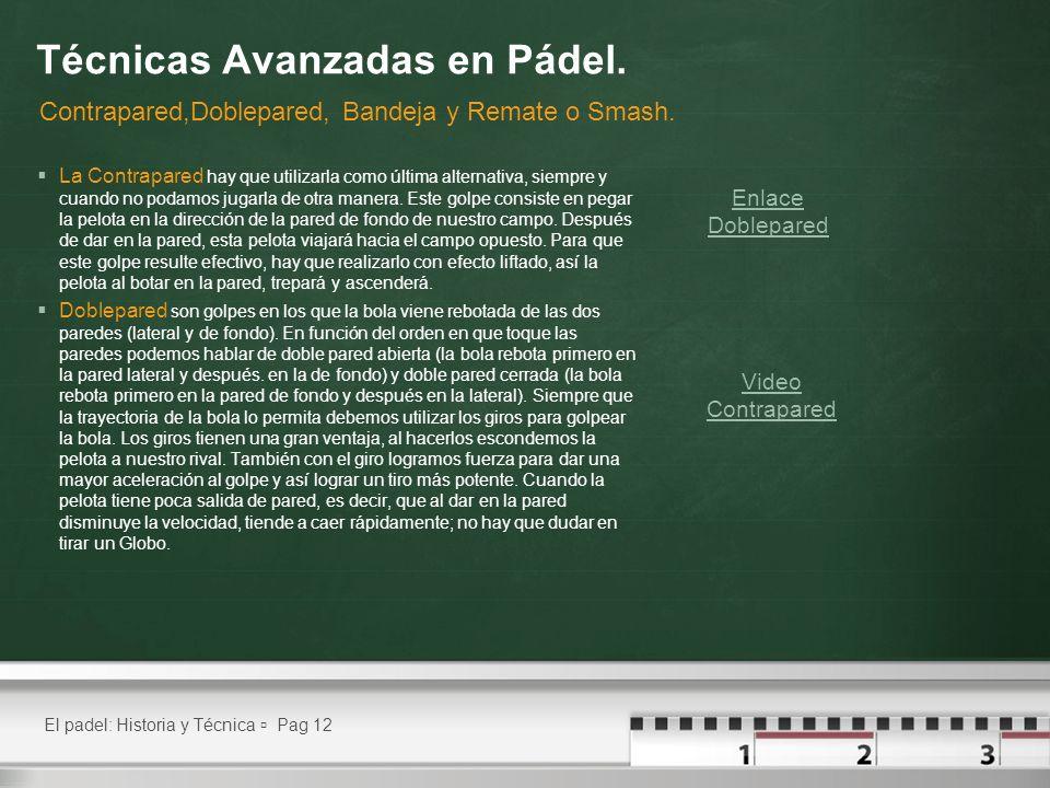 Técnicas Avanzadas en Pádel.