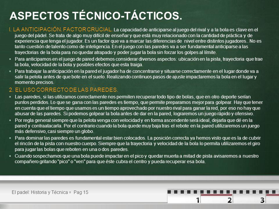ASPECTOS TÉCNICO-TÁCTICOS.