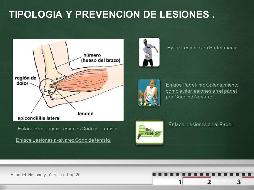 TIPOLOGIA Y PREVENCION DE LESIONES .