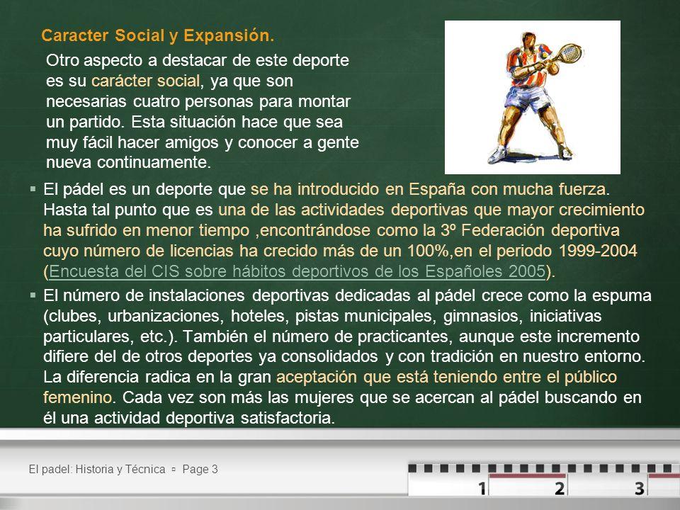 Caracter Social y Expansión.
