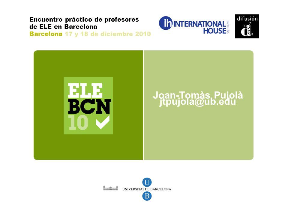 Joan-Tomàs Pujolà jtpujola@ub.edu