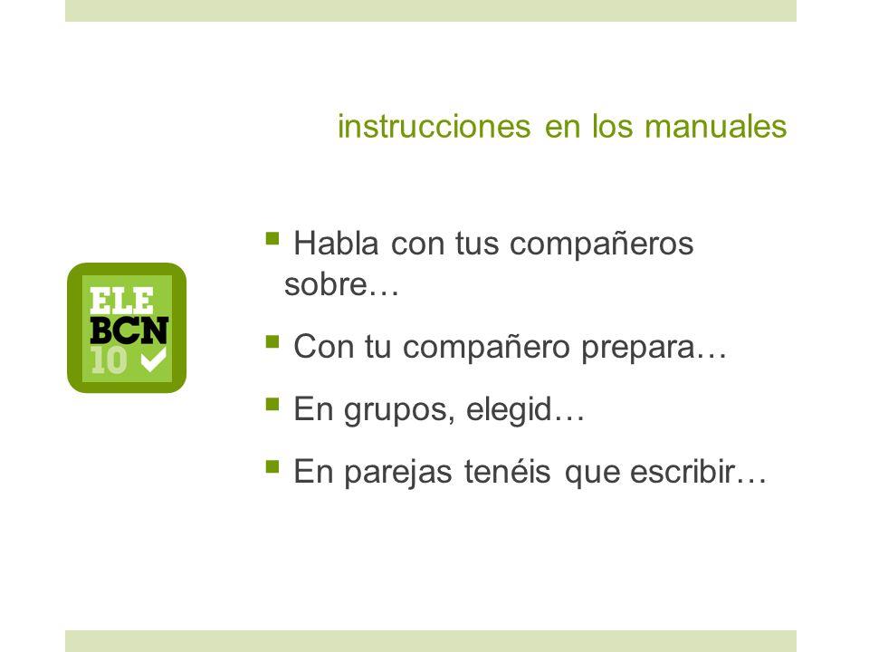 instrucciones en los manuales