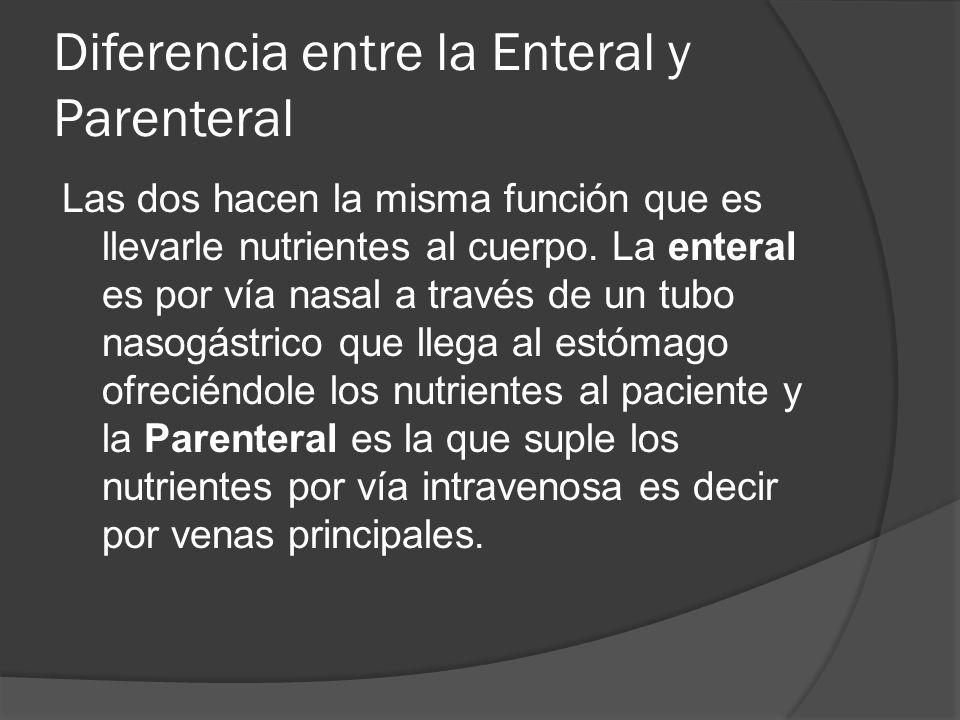 Diferencia entre la Enteral y Parenteral