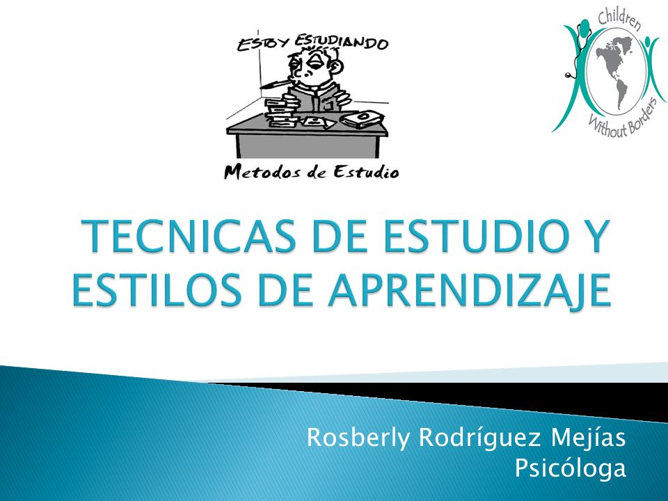 TECNICAS DE ESTUDIO Y ESTILOS DE APRENDIZAJE