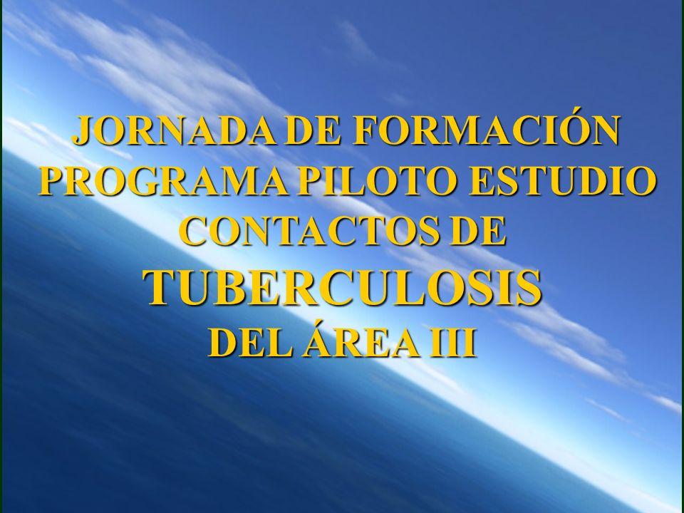 PROGRAMA PILOTO ESTUDIO CONTACTOS DE TUBERCULOSIS