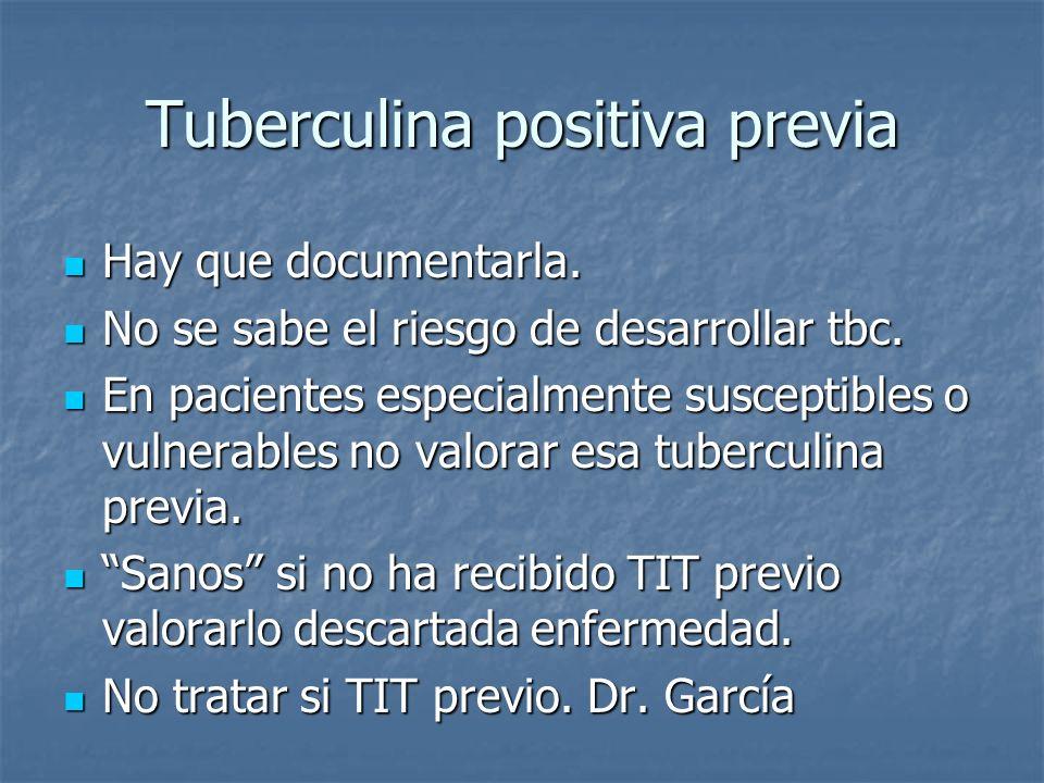 Tuberculina positiva previa
