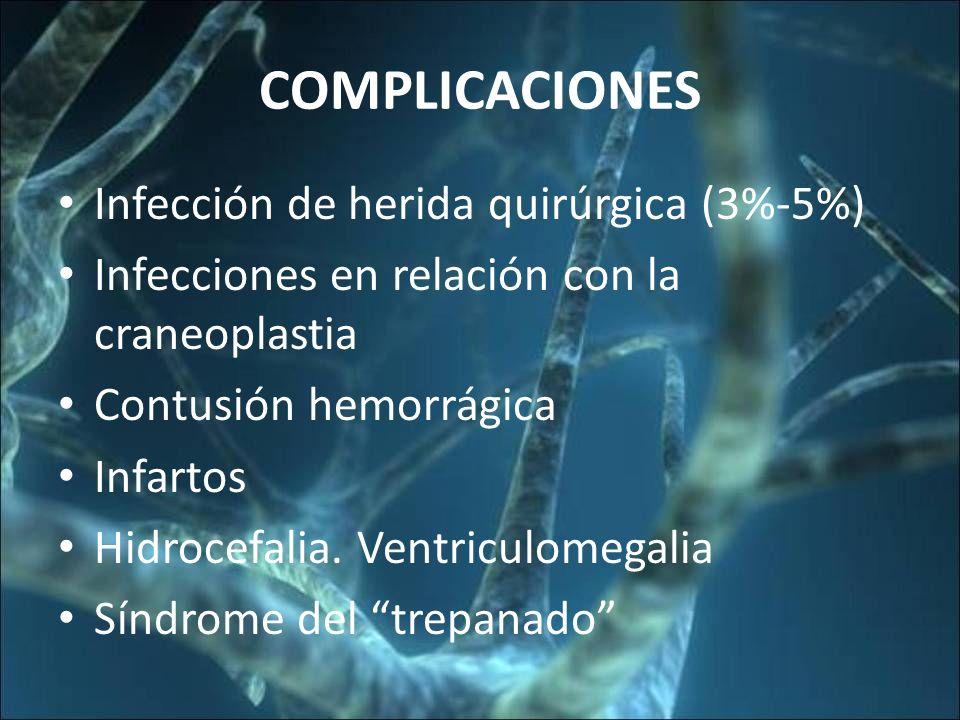 COMPLICACIONES Infección de herida quirúrgica (3%-5%)
