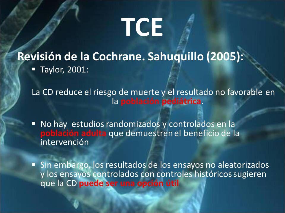 TCE Revisión de la Cochrane. Sahuquillo (2005): Taylor, 2001: