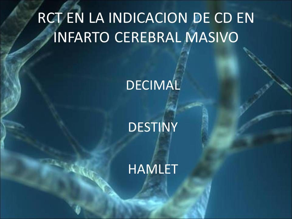 RCT EN LA INDICACION DE CD EN INFARTO CEREBRAL MASIVO