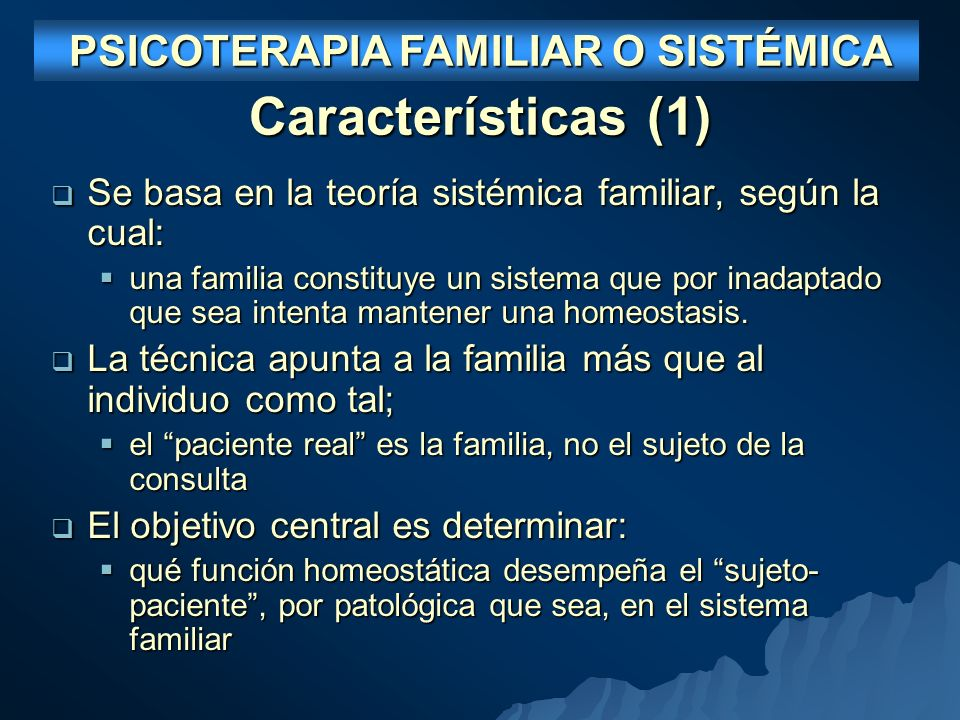 PSICOTERAPIA FAMILIAR O SISTÉMICA