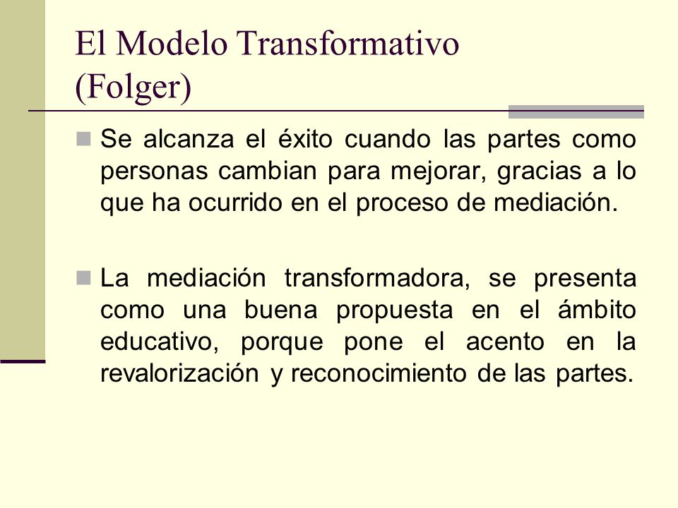 El Modelo Transformativo (Folger)