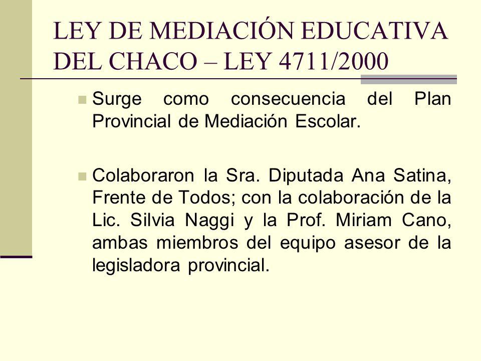 LEY DE MEDIACIÓN EDUCATIVA DEL CHACO – LEY 4711/2000