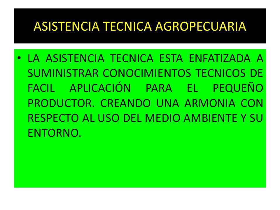 ASISTENCIA TECNICA AGROPECUARIA