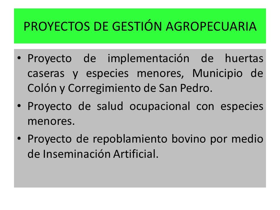 PROYECTOS DE GESTIÓN AGROPECUARIA