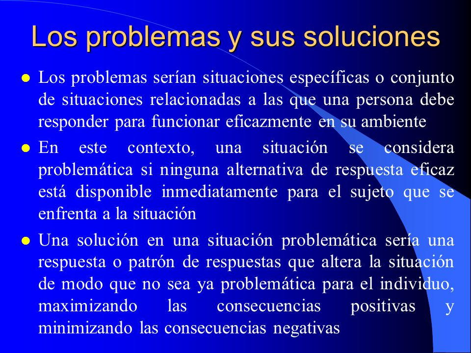 Los problemas y sus soluciones