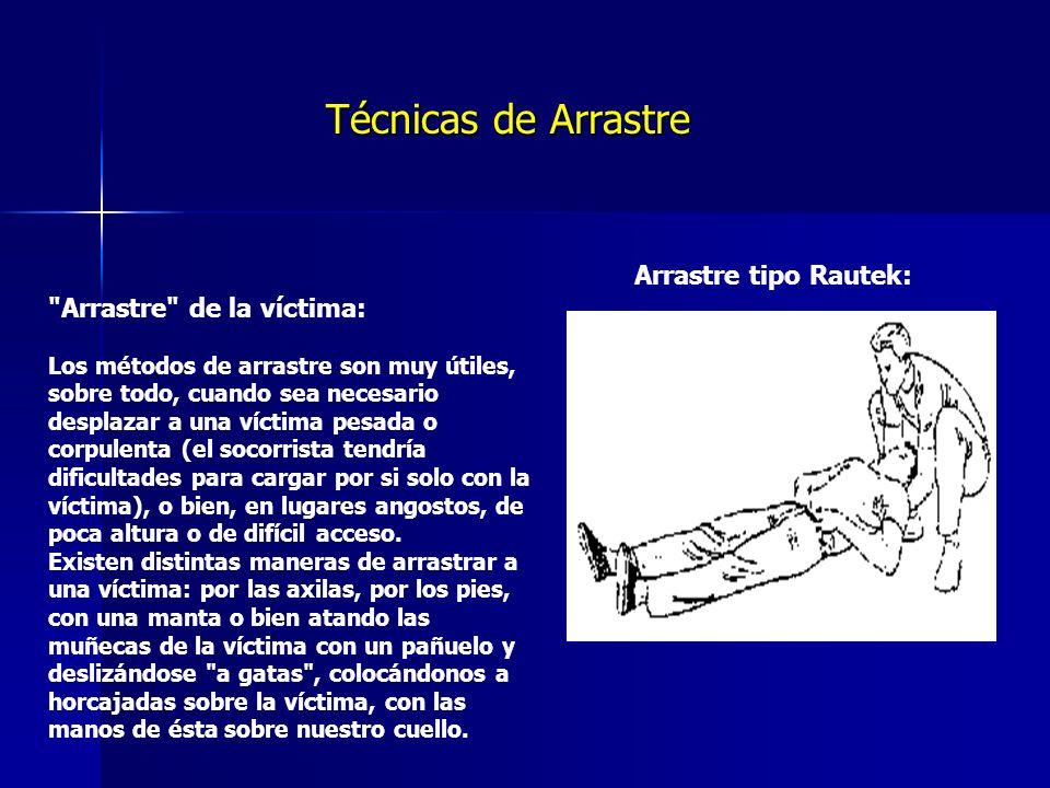 Técnicas de Arrastre Arrastre tipo Rautek: Arrastre de la víctima: