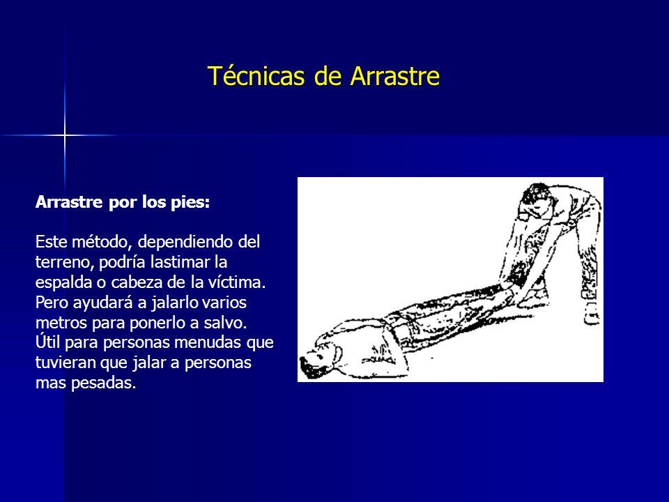 Técnicas de Arrastre Arrastre por los pies: