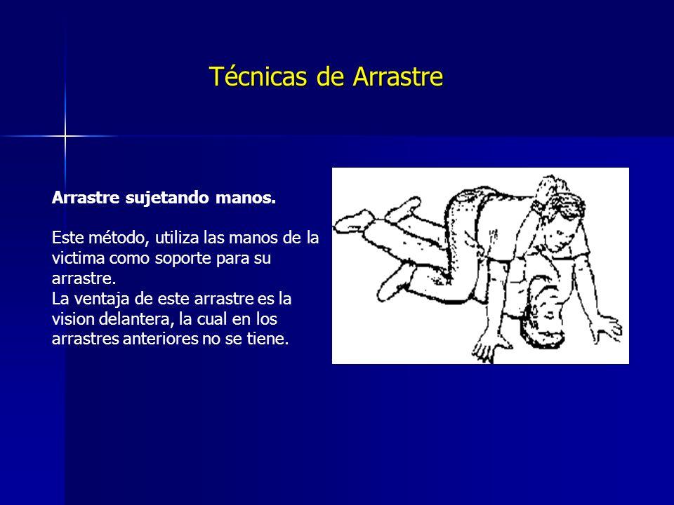 Técnicas de Arrastre Arrastre sujetando manos.